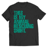 This is My Animal Rescuing Shirt