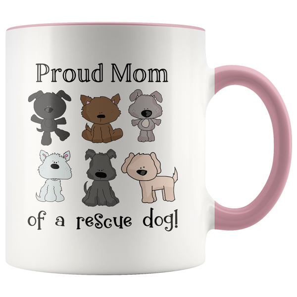 Proud Mom of a Rescue Dog Accent Mug