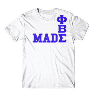 Phi Beta Sigma Made Tee