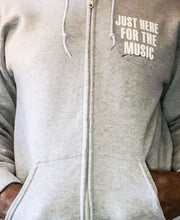 Load image into Gallery viewer, Just Here For The Music - Zip Up Hoodie