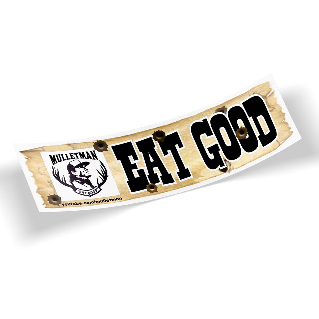 Mulletman Eat Good Sticker
