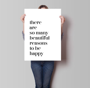 Beautiful Reasons To Be Happy Poster - Hidden Prints