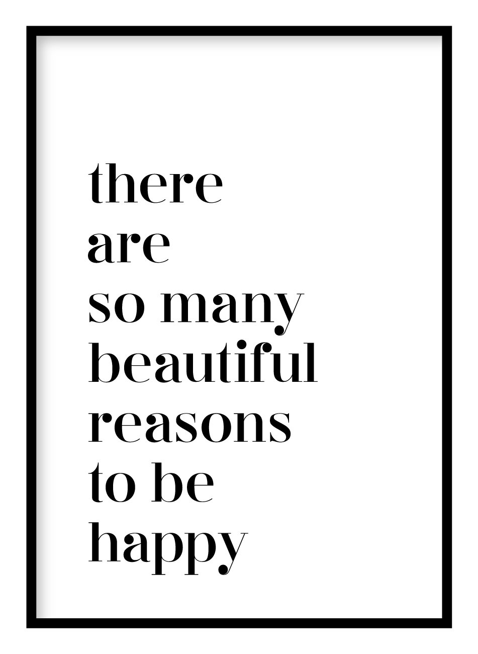 Beautiful Reasons To Be Happy Poster