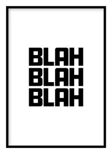 Blah Blah Blah Poster - Hidden Prints
