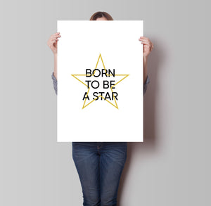 Born To Be A Star Poster