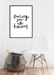 Darling You Are Fabulous Poster - Hidden Prints