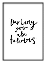 Load image into Gallery viewer, Darling You Are Fabulous Poster - Hidden Prints