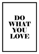 Load image into Gallery viewer, Do What You Love Poster
