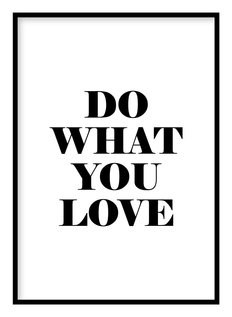 Do What You Love Poster Hidden Prints
