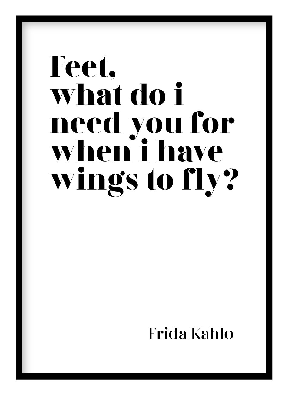 Feet, What Do I Need You For Poster Hidden Prints