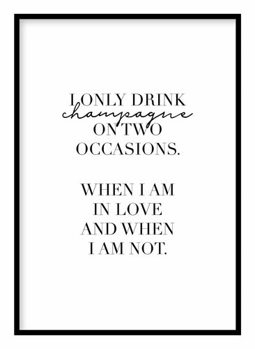 I Only Drink Champagne Coco Chanel Poster Hidden Prints