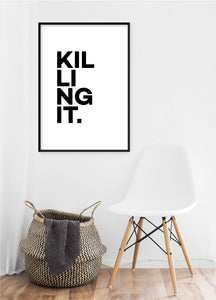 Killing It Poster - Hidden Prints