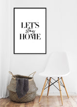 Load image into Gallery viewer, Let's Stay Home Poster