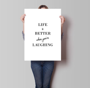 Life Is Better When You're Laughing Poster