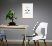 Load image into Gallery viewer, Life Is Better When You're Laughing Poster - Hidden Prints