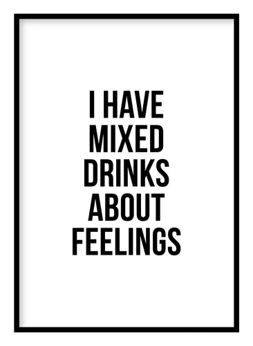Mixed Drinks About Feelings Poster Hidden Prints