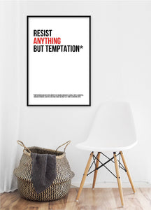Resist Anything But Temptation Poster - Hidden Prints