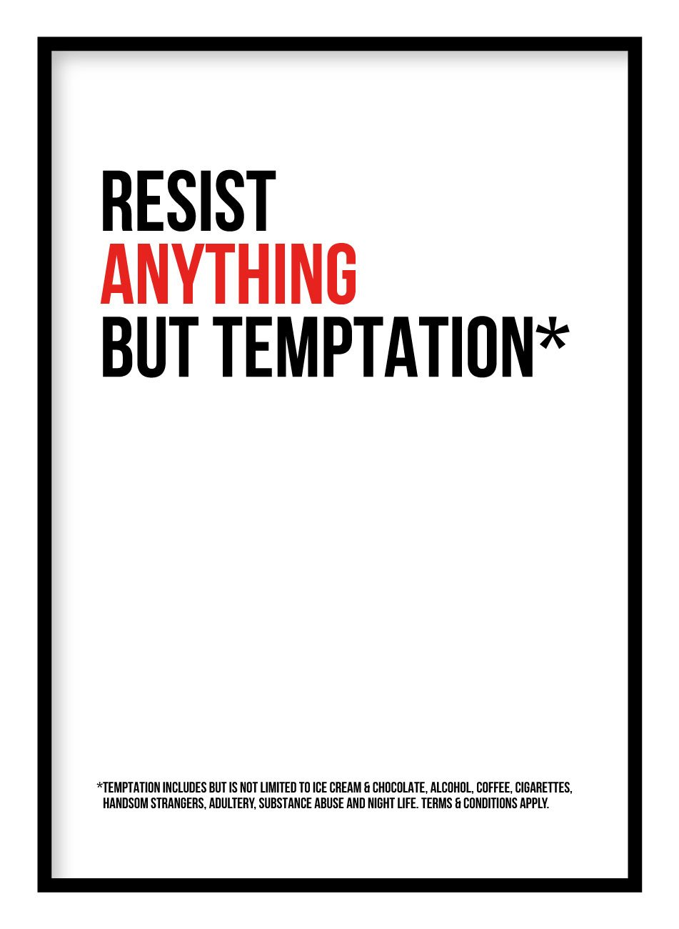 Resist Anything But Temptation Poster Hidden Prints