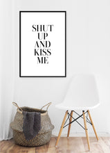 Load image into Gallery viewer, Shut Up And Kiss Me Poster - Hidden Prints