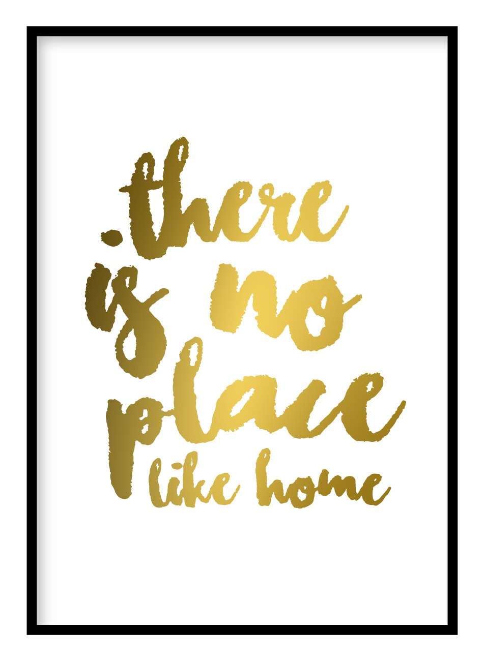 There Is No Place Like Home Poster Hidden Prints