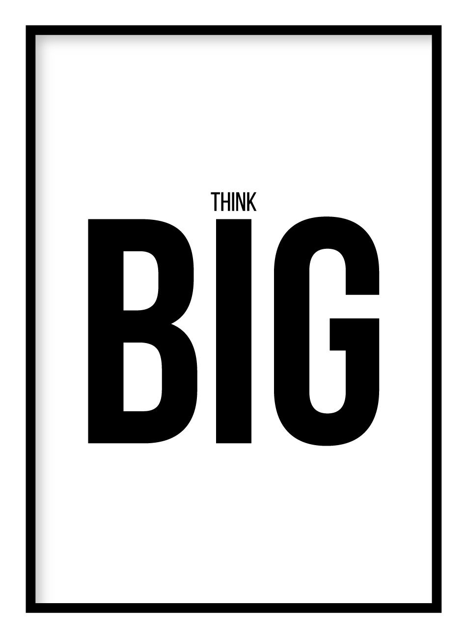 Think Big Poster Hidden Prints