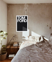 Load image into Gallery viewer, Tom Ford Poster