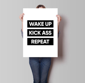 Wake Up Kick Ass Repeat Poster