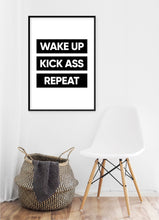 Load image into Gallery viewer, Wake Up Kick Ass Repeat Poster
