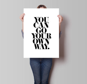 You Can Go Your Own Way Poster