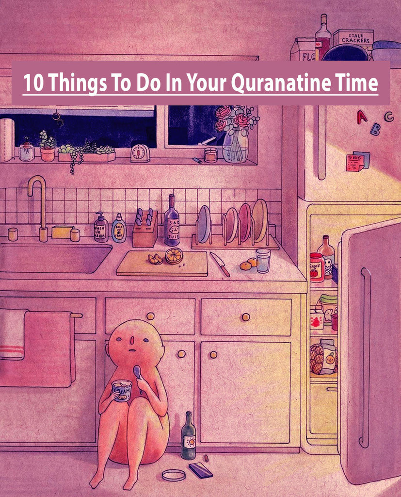 10 Things To Pass The Time In Quarantine