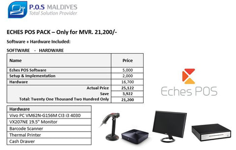 ECHES P.O.S-Hardware and Software Package - ONLY FOR MVR. 21,200