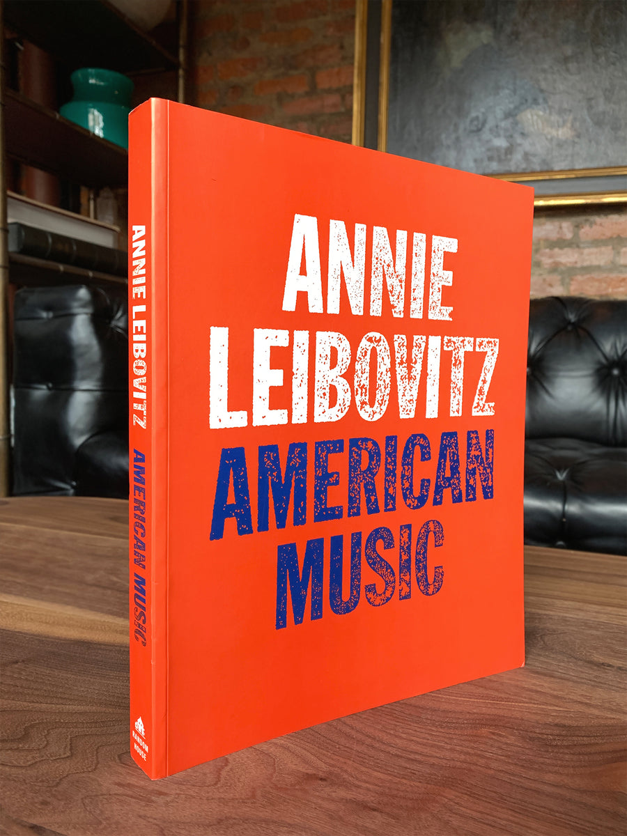 Annie Leibovitz: American Music - Photography Book