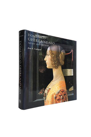 """Domenico Ghirlandaio: Artist and Artisan"" by Joan K. Cadogan"