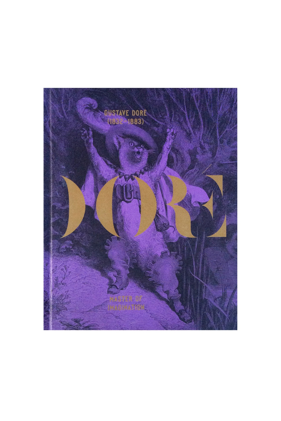 Gustave Doré: Master of Imagination - Art Monograph
