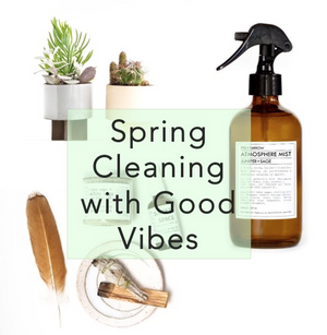 Spring Cleaning with Good Vibes