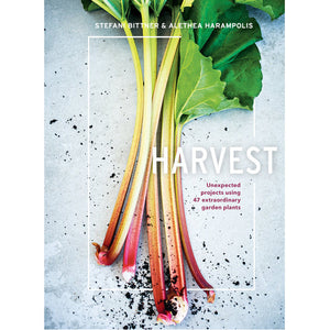 Harvest: Unexpected Projects Using 47 Extraordinary Garden Plants, Stefani Bittner & Althea Harampolis
