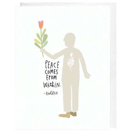 Peace Comes From Within Card