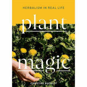 Plant Magic - Herbalism in Real Life
