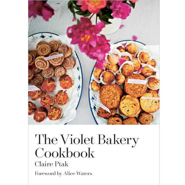 The Violet Bakery Cookbook, Claire Ptak