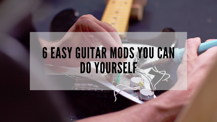 6 Easy Guitar Mods You Can Do Yourself