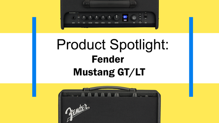 Product Spotlight: Fender Mustang GT/LT Guitar Amps