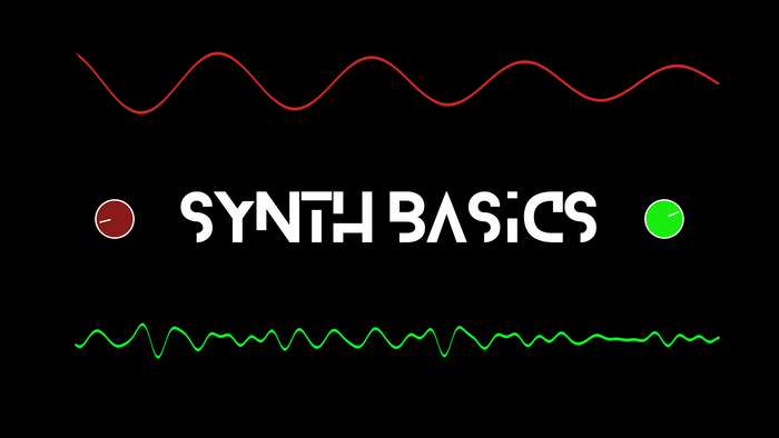 Your First Synth: Basic Concepts of Synthesis