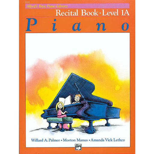 Alfred's Basic Piano Library Recital Book Level 1A - Octave Music Store