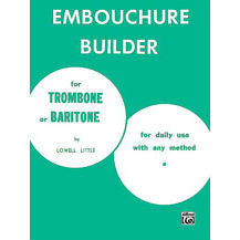 Embouchure Builder for Trombone or Baritone - Octave Music Store