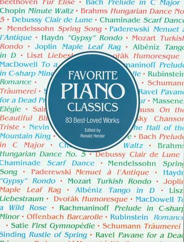 Favorite Piano Classics - 83 Best-Loved Works