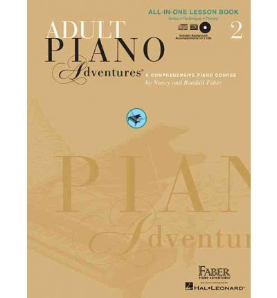 Faber Adult Piano Adventures - All-In-One Lesson Book 2