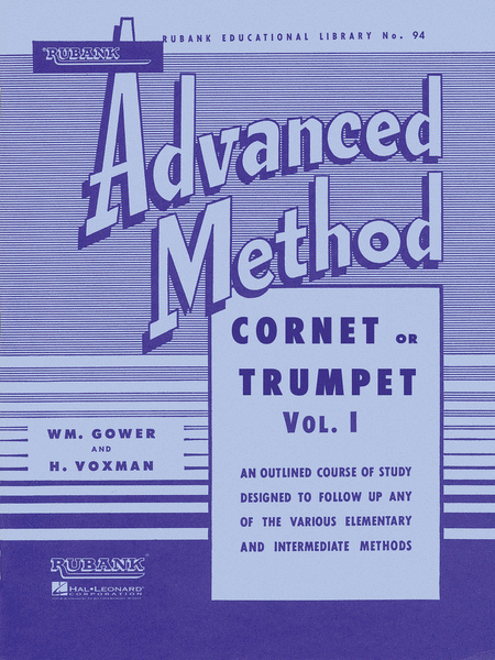 Rubank Advanced Method - Cornet or Trumpet Vol 1