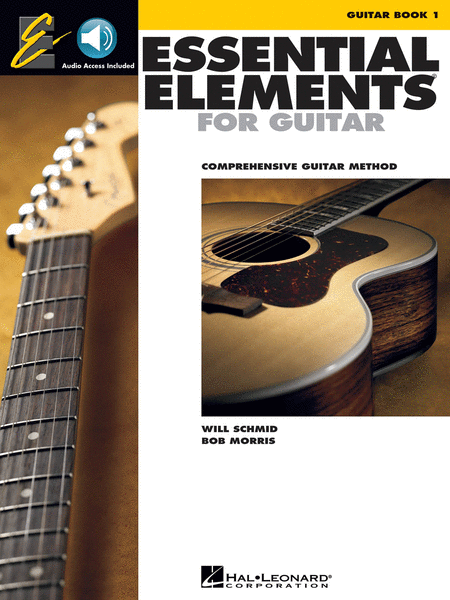 ESSENTIAL ELEMENTS FOR GUITAR – BOOK 1 COMPREHENSIVE GUITAR METHOD
