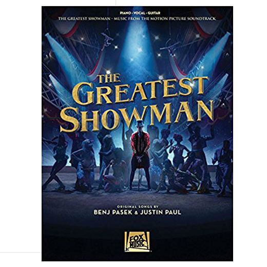 The Greatest Showman: Piano, Vocal, Guitar