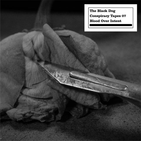 Conspiracy Tapes 007 Blood Over Intent by The Black Dog (Downloads)